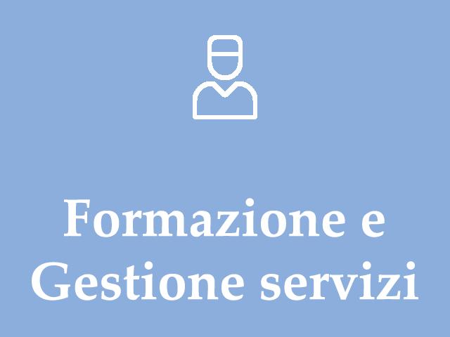 Formazione e Gestione servizi