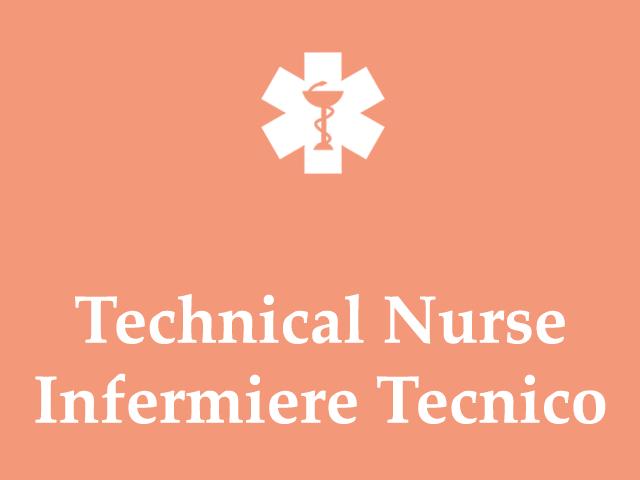 Technical Nurse Infermiere Tecnico